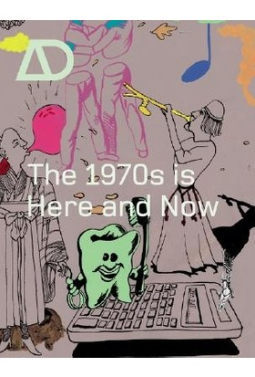 The 1970S Is Here And Now - Samantha Hardingham(Edt.)