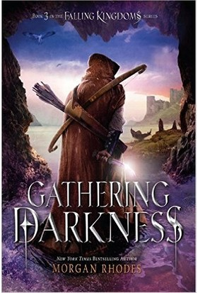 Gathering Darkness (Fallen Kingdoms 3) - Morgan Rhodes