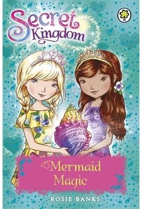 Mermaid Magic (Secret Kingdom) - Rosie Banks