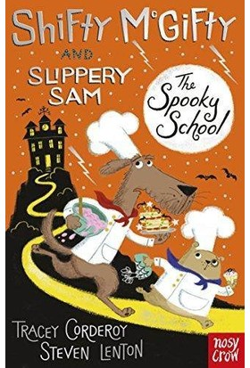Shifty Mcgifty And Slippery Sam 4: The Spooky School - Tracey Corderoy