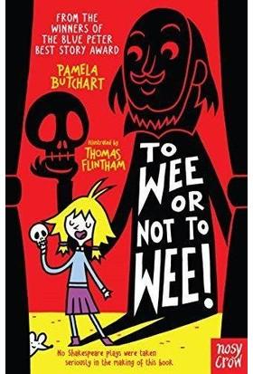To Wee Or Not To Wee (Baby Aliens) - Pamela Butchart