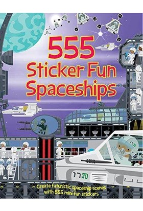 555 Sticker Fun: Spaceships - Oakley Graham