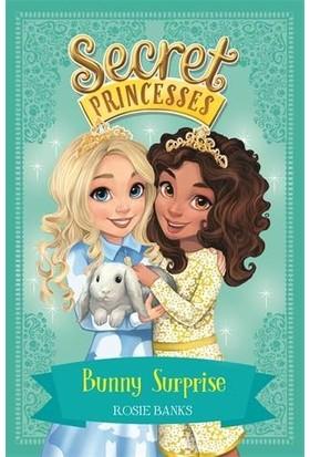 Bunny Surprise (Secret Princesses 8) - Rosie Banks