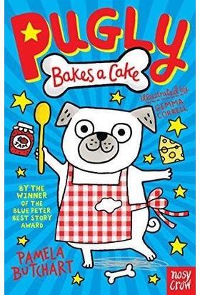 Pugly Bakes A Cake - Pamela Butchart