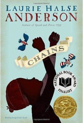 Chains (The Seeds Of America 1/3) - Laurie Halse Anderson