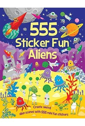 555 Sticker Fun: Aliens - Kate Thomson