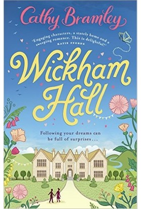 Wickham Hall - Cathy Bramley