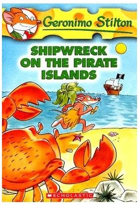 Shipwreck On The Pirate Island (Geronimo Stilton 18) - Geronimo Stilton