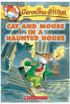 Cat And Mouse In A Haunted House (Geronimo Stilton 3) - Geronimo Stilton