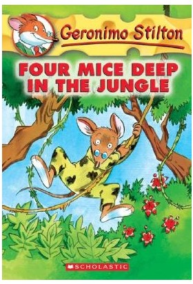 Four Mice Deep In The Jungle (Gerenimo Stilton 5) - Geronimo Stilton