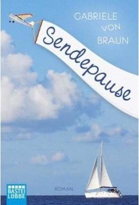 Sendepause - Gabrile von Braun