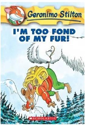 I'm Too Fond Of My Fur! (Geronimo Stilton 4) - Geronimo Stilton