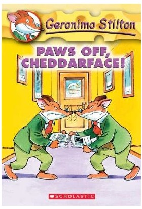 Paws Off Cheddarface! (Geronimo Stilton 6) - Geronimo Stilton