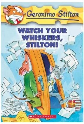 Whatch Your Whiskers, Stilton! (Geronimo Stilton 17) - Geronimo Stilton