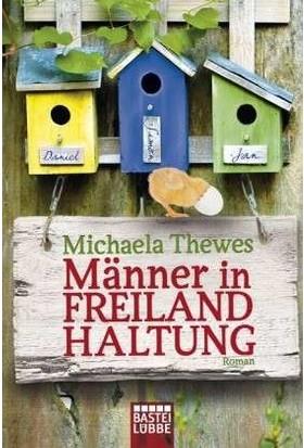 Manner In Freilandhaltung - Michaela Thewes