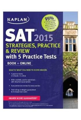 Kaplan Sat 2015 Strategies Practice And Review - Kaplan
