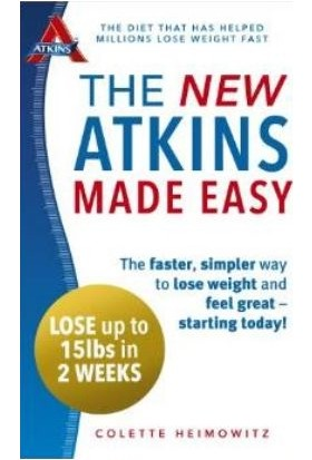 The New Atkins Made Easy - Colette Heimowitz