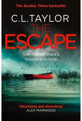The Escape - C. L. Taylor
