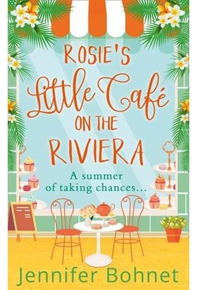 Rosie's Little Cafe On The Riviera - Jennifer Bohnet