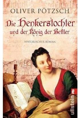 Die Henkerstochter Und Der König Der Bettler (Band 3) - Oliver Pötzsch