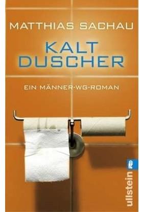 Kaltducher: Ein Manner-Wg-Roman - Matthias Sachau