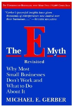 The E-Myth Revisited - Michael Gerber