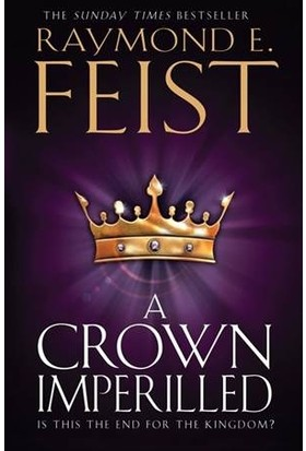 A Crown Imperilled (Chaoswar 2) - Raymond E. Feist