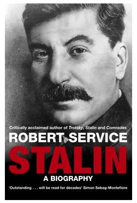 Stalin (A Biography) - Robert Service