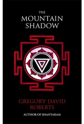 The Mountain Shadow - Gregory David Roberts