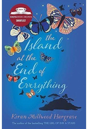 The Island At The End Of Everything - Kiran Milwood Hargrave