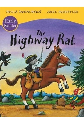 The Highway Rat (Early Reader) - Julia Donaldson