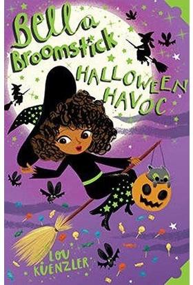 Bella Broomstick 3: Halloween Havoc - Lou Kuenzler