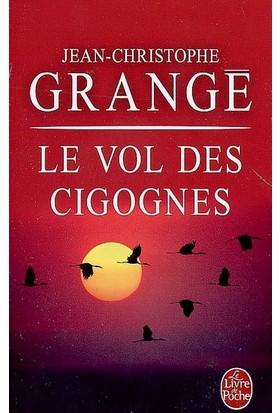 Le Vol Des Cigognes - Jean Christophe Grange