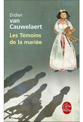 Les Temoins De La Mariee - Didier Van Cauwelaert