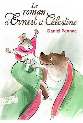 Le Roman D'ernest Et Celestine - Daniel Pennac