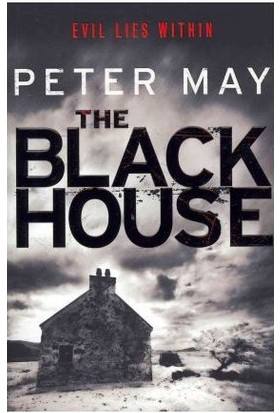 The Blackhous (Lewis Trilogy 1) - Peter May