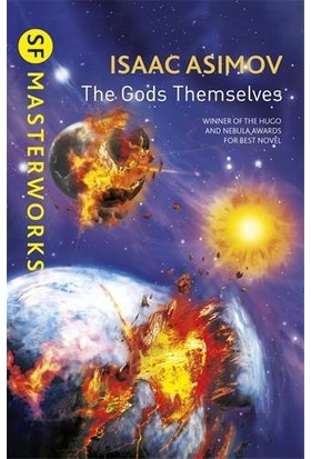 The Gods Themselves (Sf Masterworks) - Isaac Asimov