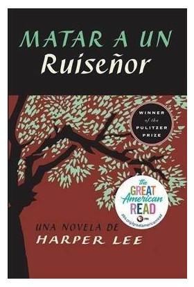 Matar A Un Ruisenor - Harper Lee
