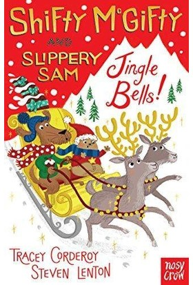 Shifty Mcgifty And Slippery Sam: Jingle Bells - Tracey Corderoy