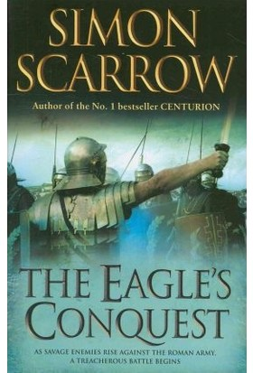 The Eagle's Conquest (Roman Legion 2) - Simon Scarrow