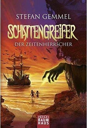 Schattengreifer (Die Zeitenherrscher) - Stefan Gemmel