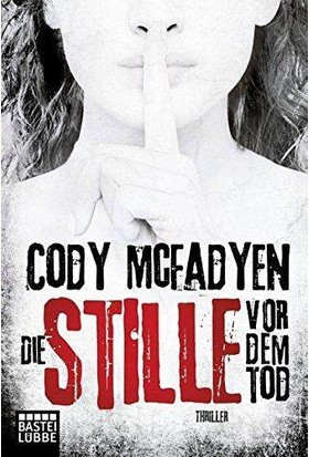 Die Stille Vor Dem Tod - Cody McFadyen