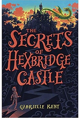 Alfie Bloom And The Secrets Of Hexbridge Castle