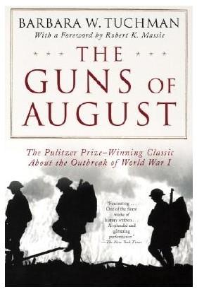 Guns Of August - Barbara Tuchman