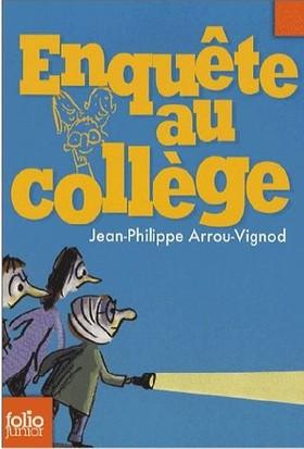 Enquete Au College 2: Enquete Au College - Jean-Philippe Arrou-Vignod