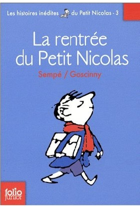 La Rentree Du Petit Nicholas - Rene Goscinny