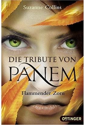 Die Tribute Von Panem: Flammender Zorn - Suzanne Collins
