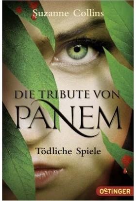 Die Tribute Von Panem: Tödliche Spiele - Suzanne Collins