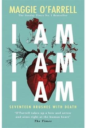 I Am, I Am, I Am - Maggie O'Farrell