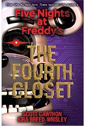 The Fourth Closet (Five Nights At Freddy's 3) - Scott Cawthon